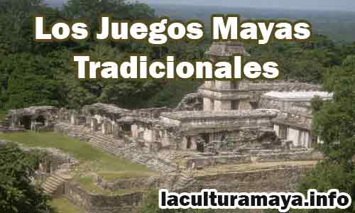 juegos mayas tradicionales