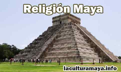 caracteristicas de la religion maya