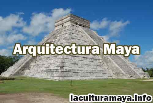 la arquitectura maya caracteristicas